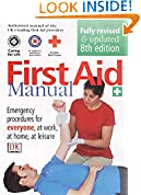 #5: First Aid Manual: The Authorised Manual of St. John Ambulance, St. Andrew's Ambulance Association, and the British Red Cross