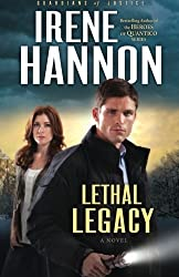 Lethal Legacy: A Novel (Guardians of Justice) (Volume 3) by Irene Hannon (2012-08-01)