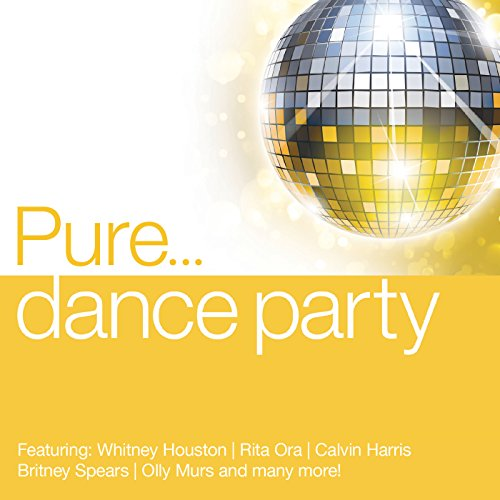 Pure... Dance Party [Explicit]