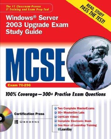 Mcse Windows Server 2003 Upgrade Exam Study Guide: 70-296 (Certification Press) por Shawn Porter