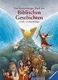 Das Ravensburger Buch der Biblischen Geschichten (Vorlese- und Familienbücher) - Max Bolliger