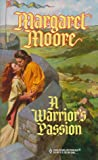 A Warrior's Passion (Harlequin Historical)