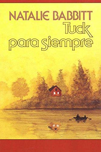 Tuck para siempre (Mirasol/ Libros Juveniles) de [Babbitt, Natalie]