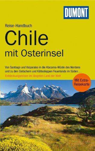 Reise-Handbuch: Chile mit Osterinsel