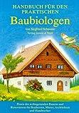 Handbuch für den praktischen Baubiologen