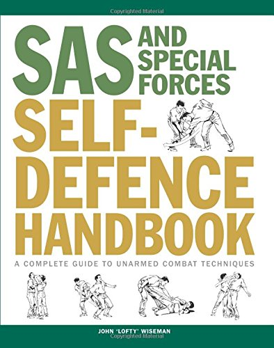 sas-and-special-forces-self-defence-handbook-a-complete-guide-to-unarmed-combat-techniques
