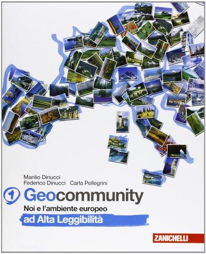 Geocommunity. Ad alta leggibilità. Per la Scuola media: 1