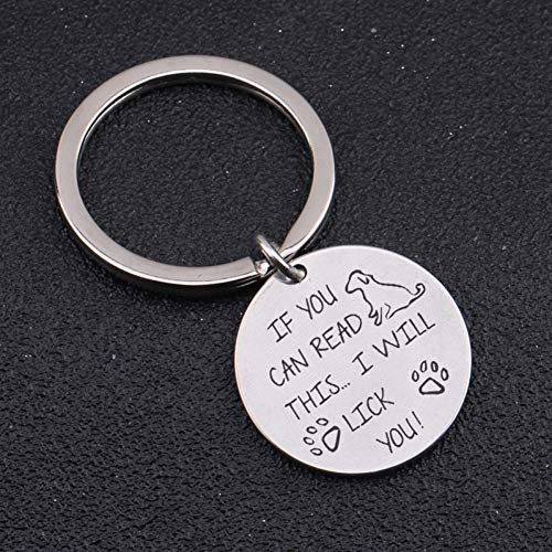 DCFVGB Sie Können Dies Lesen, Ich Werde Sie Runde Schlüsselbund Hundehalsband Zubehör Hundemarke Anhänger Hund Liebhaber Charme Geschenkanhänger Lecken -