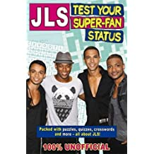 Jls Test Your Super-fan Status: 100% Unofficial