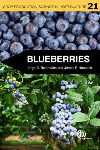 Blueberries (Crop Production Science in Horticulture) by Retamales, Jorge B. Published by CABI (2012) Paperback