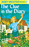 Nancy Drew 07: The Clue in the Diary (Nancy Drew Mysteries Book 7)