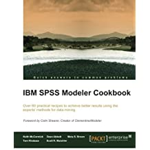 IBM SPSS Modeler Cookbook by Keith McCormick (2013-10-23)