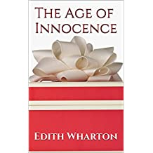 The Age of Innocence: A Trilogy