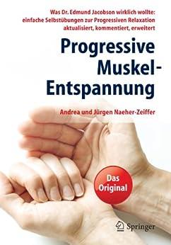 Progressive Muskel-Entspannung von [Naeher-Zeiffer, Andrea, Naeher-Zeiffer, Jürgen]
