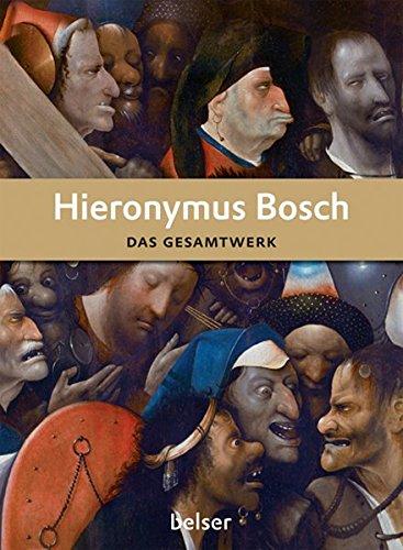 Hieronymus Bosch: Das Gesamtwerk (Jubiläumsausgabe 175 Jahre Belser)