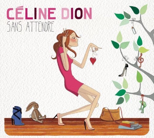 Sans Attendre (Deluxe Edition)...