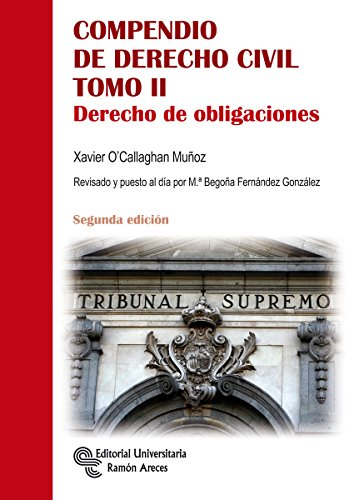Compendio de Derecho Civil Tomo II: 2 (Manuales) por Xavier O'Callaghan Muñoz