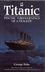 Titanic: Psychic Forewarnings of a Tragedy