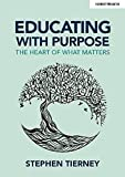 Educating with Purpose: The heart of what matters