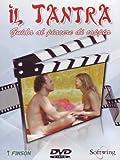 Il tantra - Guida al piacere di coppia