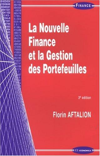 La Nouvelle Finance et la Gestion des Portefeuilles