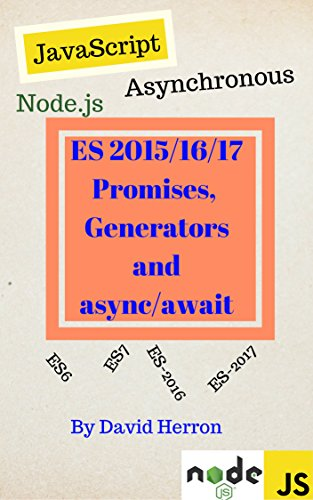 asynchronous-nodejs-javascript-with-es-2015-2016-promises-generators-and-async-await-english-edition