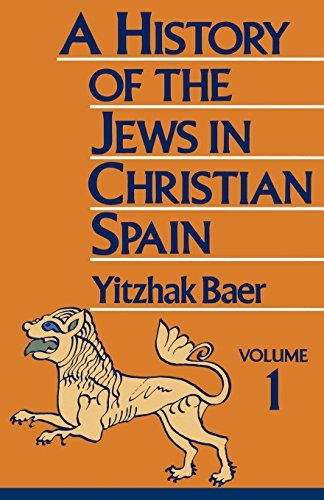A History of the Jews in Christian Spain, Volume 1: 001