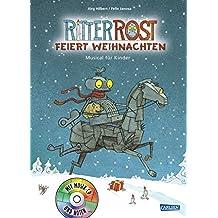 Ritter Rost feiert Weihnachten: Buch mit CD