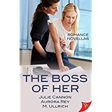 The Boss of Her: Office Romance Novellas