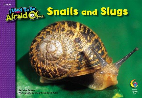 snails-and-slugs-i-used-to-be-afraid-of-series