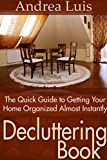 Best Organizing Books - Decluttering Book: The Quick Guide to Getting Your Review