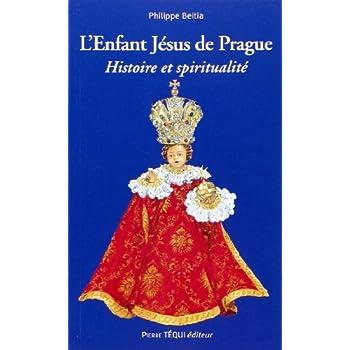 L'Enfant Jésus de Prague : Histoire et spiritualité