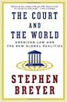 The Court and the World: American Law...