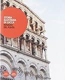 Storia illustrata di Lucca