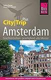 Reise Know-How Reiseführer Amsterdam (CityTrip PLUS): mit Stadtplan, 4 Stadttouren und kostenloser Web-App