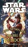 Luke Skywalker et l'ombre de Mindor