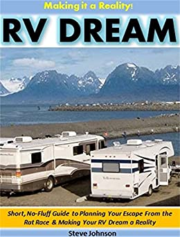 Ebooks RV Dream - Making it a Reality!: Short, No-Fluff Guide to Planning Your Escape From the Rat Race & Making Your RV Dream a Reality Descargar PDF