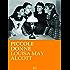 L. M. Alcott. Piccole donne (RLI CLASSICI)