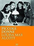 Scarica Libro L M Alcott Piccole donne RLI CLASSICI (PDF,EPUB,MOBI) Online Italiano Gratis