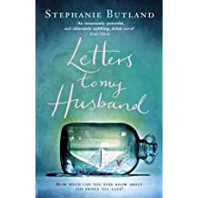 Letters To My Husband by Stephanie Butland (2015-04-09)