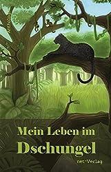 Mein Leben im Dschungel: Anthologie