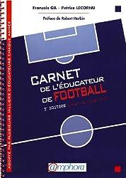 Le carnet de l'éducateur de football