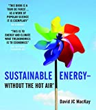: Sustainable Energy - Without the Hot Air