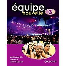 Équipe nouvelle: Part 3: Students' Book (Equipe nouvelle)