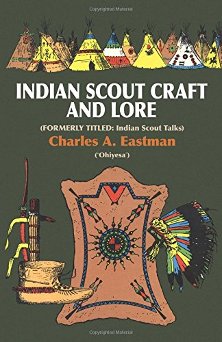 Indian Scoutcraft and Lore (Native American (Paperback))