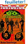 Turn! Turn! Turn!: The '60s Folk-Rock...