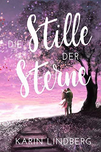 Buchseite und Rezensionen zu 'Die Stille der Sterne: Liebesroman' von Karin Lindberg