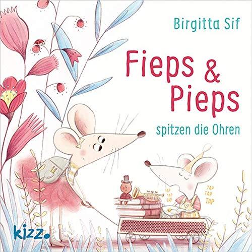 Fieps und Pieps spitzen die Ohren