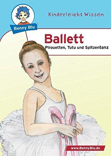 Preisvergleich Produktbild Benny Blu 02-0165 Benny Blu Ballett-Pirouetten,  Tutu und Spitzentanz