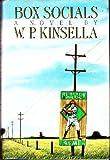 Cover of: Box socials: A novel | W P Kinsella
